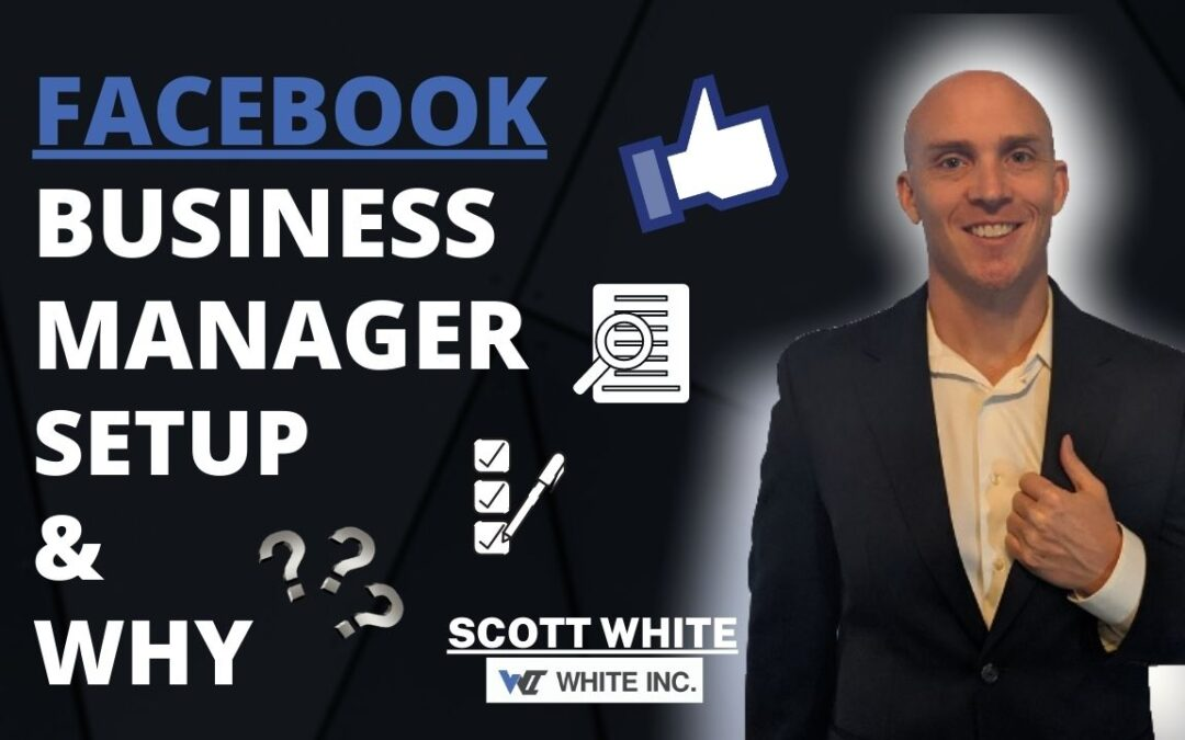 Facebook Business Manager Setup & Why