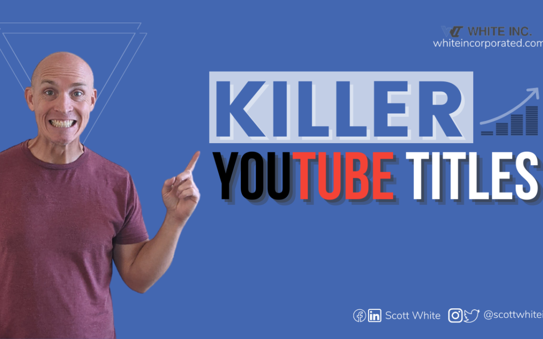 Writing YouTube Titles To Rank First In YouTube
